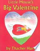 Little Mouse's Big Valentine Book Cover