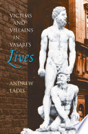 Victims and Villains in Vasari's Lives