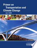 Primer On Transportation And Climate Change