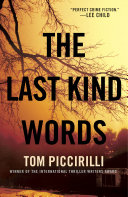 The Last Kind Words Calls Perfect Crime Fiction A Wholly Original