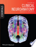 Essential Clinical Neuroanatomy