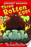 Book Three Rotten Eggs