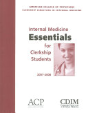 Internal Medicine Essentials for Clerkship Students 2007 2008