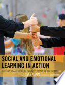 Social And Emotional Learning In Action