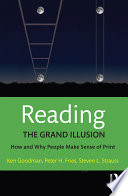 Ebook Reading- The Grand Illusion Epub Kenneth Goodman,Peter H. Fries,Steven L. Strauss Apps Read Mobile