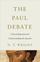 The Paul Debate : a succession of connected volumes that explore the...
