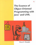 The Essence of Object oriented Programming with Java and UML