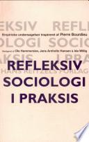Refleksiv sociologi i praksis