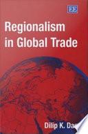 Regionalism in Global Trade