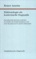 Ekklesiologie als kontextuelle Dogmatik