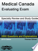 Medical Canada Evaluating Exam Specialty Review and Study Guide