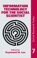 Information Technology for the Social Scientist
