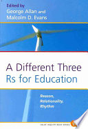 A Different Three Rs For Education