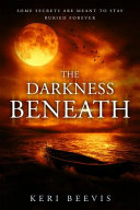 The Darkness Beneath Book PDF