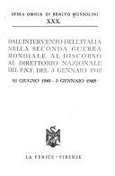 Dall'intervento dell'Italia nella seconda guerra mondiale al discorso al Direttorio nationale del P.N.F. del 3 gennaio 1942 (11 giugno 1940-3 gennaio 1942)