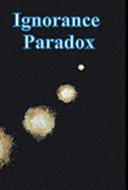 The ignorance paradox