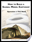 How to Build a Global Model Earthship Operation I