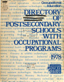 Directory of Postsecondary Schools with Occupational Programs