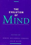 The Evolution of Mind