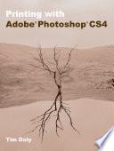 Printing with Adobe Photoshop CS4