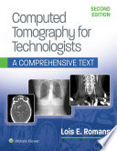 Computed Tomography for Technologists  A Comprehensive Text
