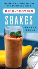 High Protein Shakes  Strength Building Recipes for Everyday Health