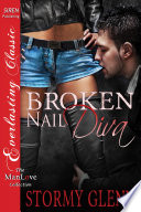 Broken-Nail Diva