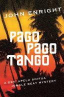 Pago Pago Tango Break In On His Small Island