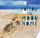 Follow the Moon Home
