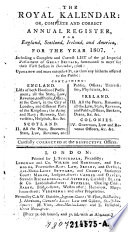 The Royal Kalendar (Calendar) Or, Complete and Correct Annual Register, for England, Scotland, Ireland, and America, for the Year 1807 (etc.)