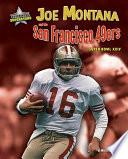 Joe Montana and the San Francisco 49ers: Super Bowl XXIV