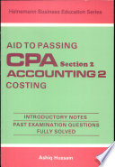 Aid to Passing C. P. A. Section 2, Accounting II: Costing