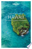 Lonely Planet's Best Of Hawaii : best of hawaii is your passport to the...