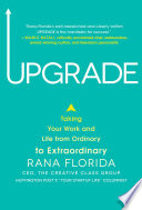 Upgrade  Taking Your Work and Life from Ordinary to Extraordinary