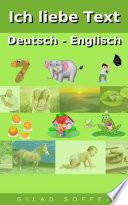 Ich liebe Text Deutsch - Englisch Der 100 Words Und Ihre Namen