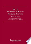 Federal Circuit Annual Review  2012 Edition