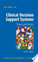 Clinical Decision Support Systems : for informatics specialists, a textbook for teachers...