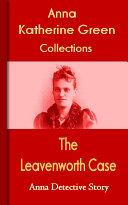The Leavenworth Case
