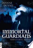 Immortal Guardians   Verfluchte Seelen