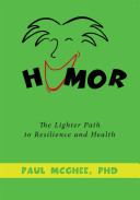 Humor: The Lighter Path to Resilience and Health