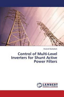 Control of Multi Level Inverters for Shunt Active Power Filters