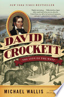 David Crockett  The Lion of the West