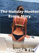 The Holiday Hooker Erotic Story