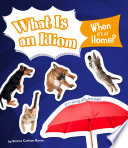What Is an Idiom When It s at Home