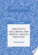 Creativity Wellbeing And Mental Health Practice