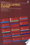 Annali della Fondazione Giangiacomo Feltrinelli  1992   In a collapsing empire  Underdevelopment  ethnic conflicts and nationalisms in the Soviet Union
