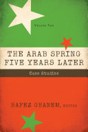 The Arab Spring Five Years Later: Vol 2 Book