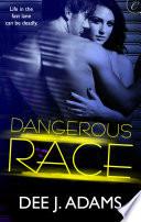 Dangerous Race