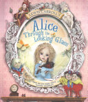 Lewis Carroll s Alice Through the Looking Glass