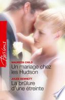 Un mariage chez les Hudson   La br  lure d une   treinte